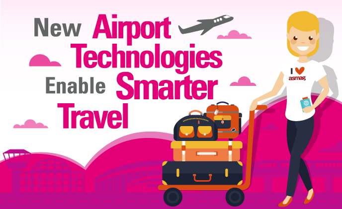 New airport technologies enable smarter travel