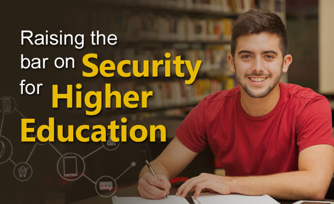 Raising the bar on security for higher education