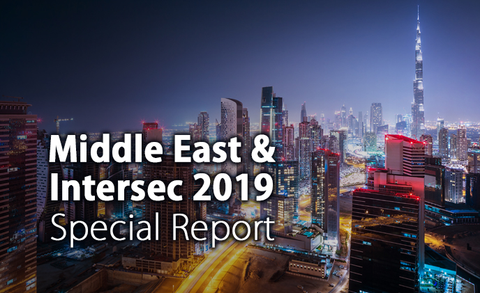 Middle East & Intersec 2019 Special Report