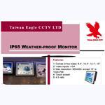 IP65 Water-proof Weather-proof Monitor_Taiwan Eagle CCTV LTD.