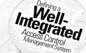 Defining a well-integrated access control management system