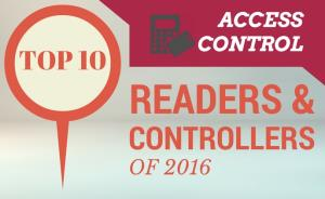 Top 10 access control readers and controllers of 2016