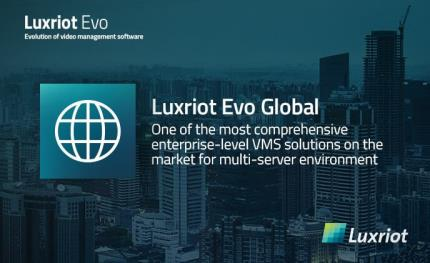 A complete surveillance ecosystem solution with Luxriot EVO Global