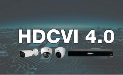 Dahua debuts latest advancement, HDCVI 4.0