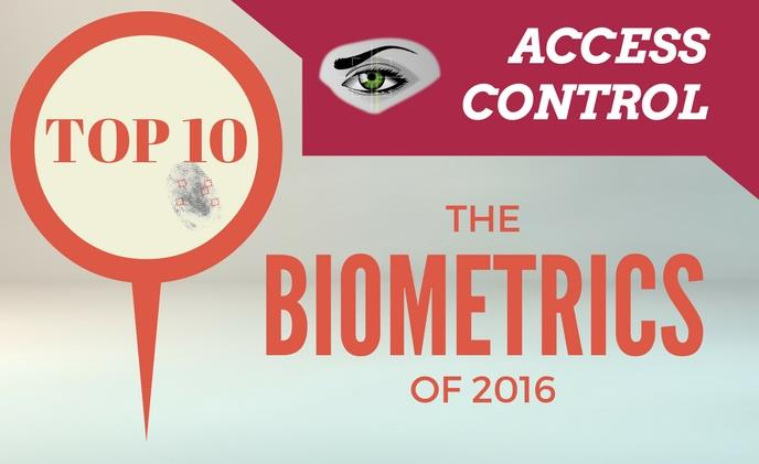 Top 10 biometric access control products of 2016