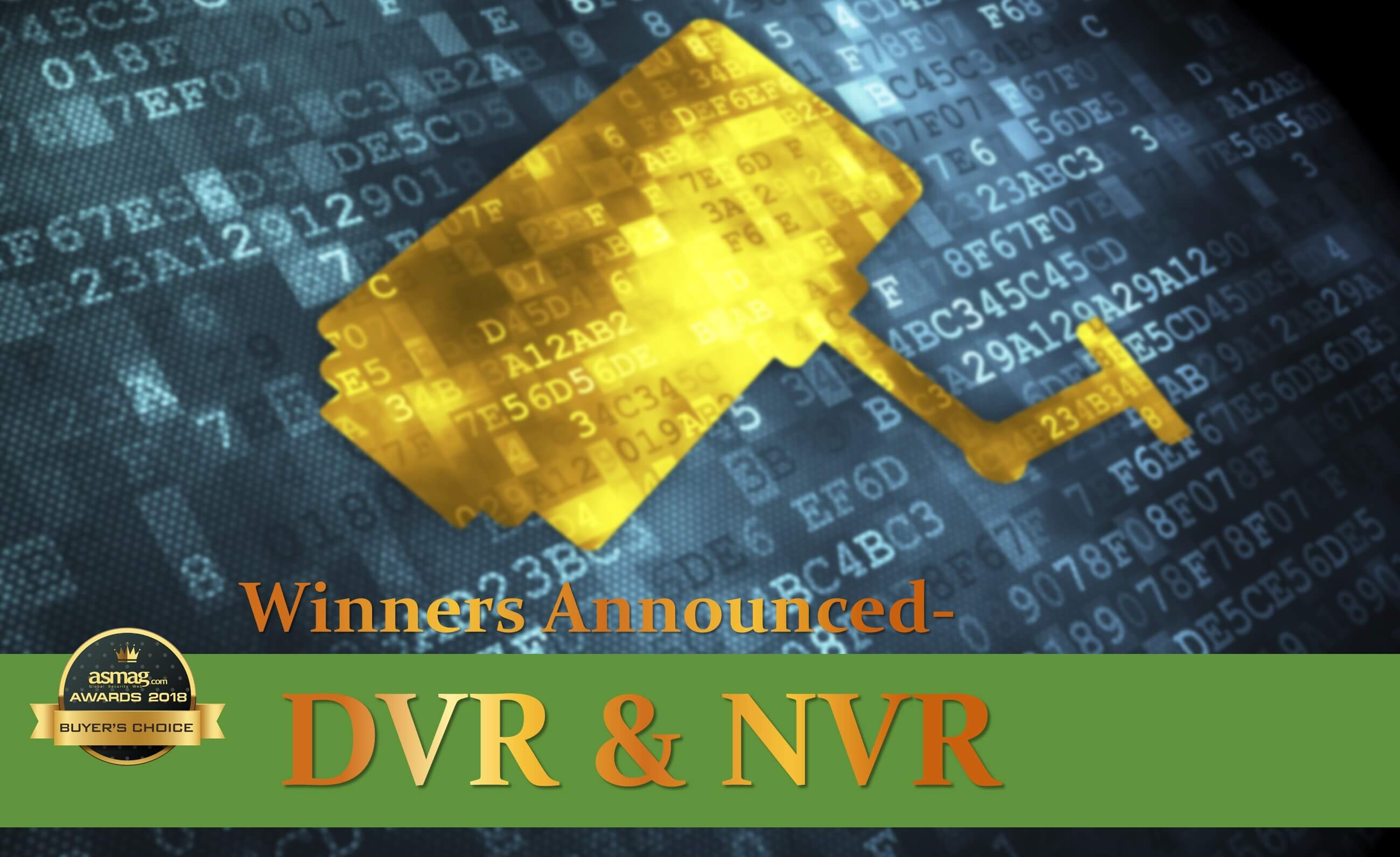 Scalable NVRs & DVRs Top 2018 Buyers' Choice Awards