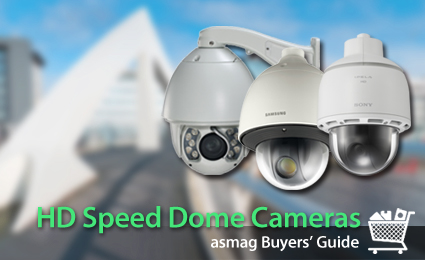Buyers' Guide :HD Speed Dome Cameras