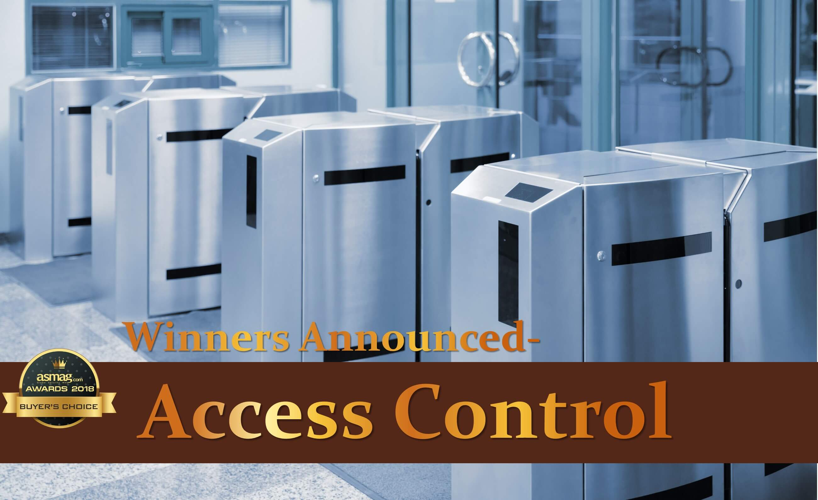 asmag.com 2018 Buyers' Choice Awards: Access Control winners