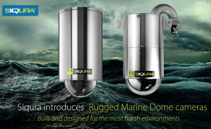 Siqura introduces rugged dome cameras for marine applications
