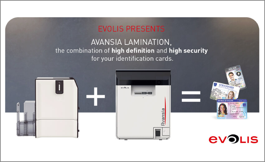 Evolis provides its Avansia Printer with a lamination module