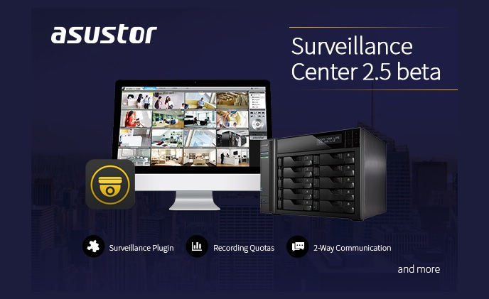ASUSTOR releases Surveillance Center 2.5 Beta
