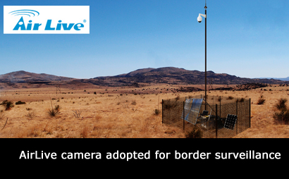 AirLive camera adopted for border surveillance