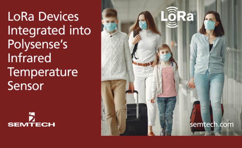 Semtech's LoRa devices integrated into Polysense's infrared temperature sensor