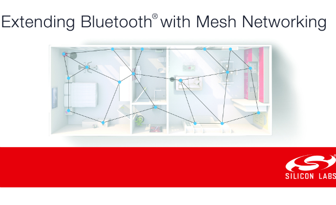 Silicon Labs introduces Bluetooth mesh solution, helping IoT developers to shorten time to market