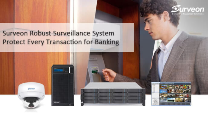 Surveon surveillance system protects every transaction for banking