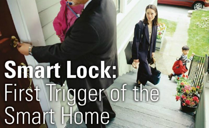 Smart lock: First trigger of smart home with more control and easier integration