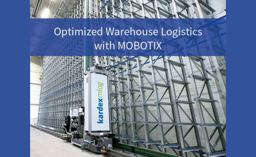 Kardex Mlog provides optimized warehouse logistics with MOBOTIX cameras