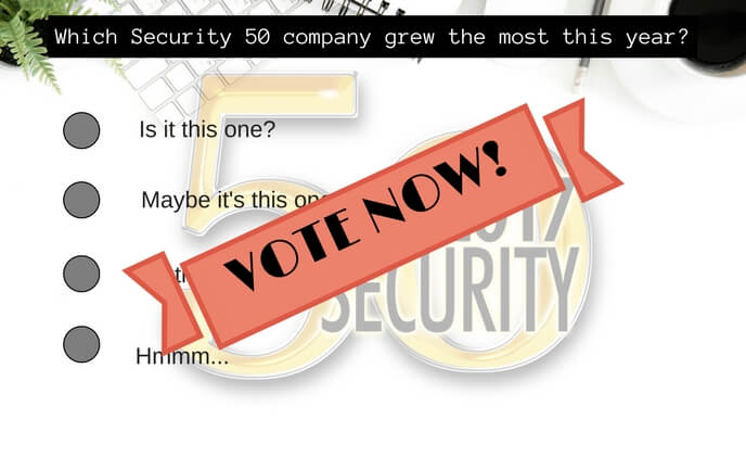 [poll] Security 50 2017 - who's the fastest growing company this year