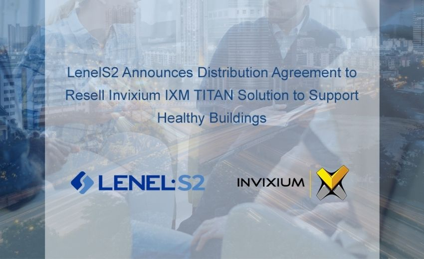 LenelS2 announces distribution agreement with Invixium to offer advanced solutions for healthy buildings
