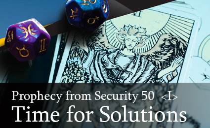 Prophecy from Security 50: Time for Solutions!