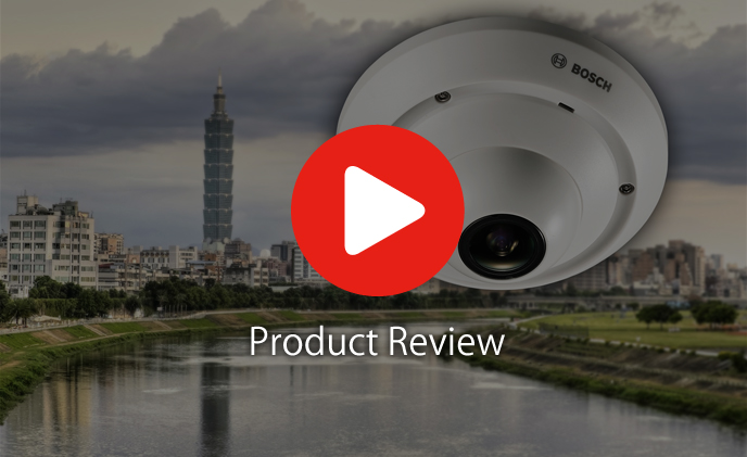 [Video] Product Review: Optimized the view with Bosch FLEXIDOME 5000 MP Panoramic Camera
