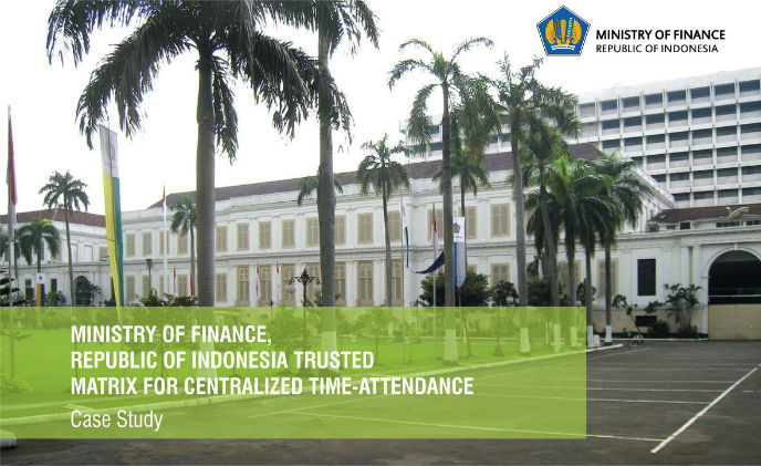 Ministry of Finance, Republic of Indonesia trusted Matrix for time-attendance