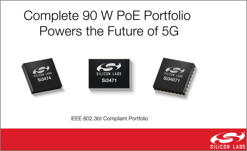 Silicon Labs powers the future of 5G small cells with complete PoE portfolio