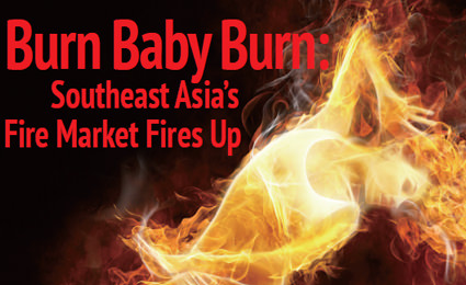 Burn baby burn: Southeast Asia's fire market fires up