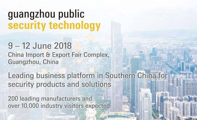 Guangzhou Public Security Technology 2018 to bring security brands together with the market