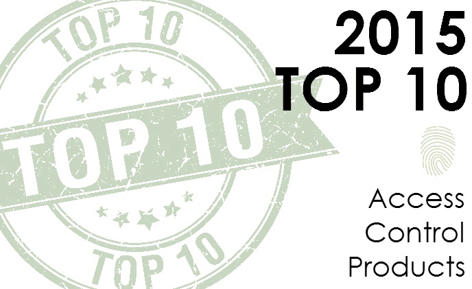 Top 10 access control products of 2015