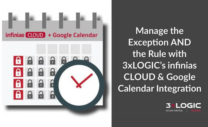 Google and Outlook Calendar Integration Available with 3xLOGIC CLOUD
