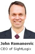 John Romanowic/ CEO of SightLogix