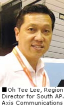 Oh Tee Lee, Regional Director for South APAC, Axis Communications