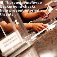 Thorough employee background checks help prevent internal threats.