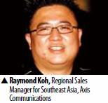Raymond Koh, Regional Sales Manager for Southeast Asia, Axis Communications