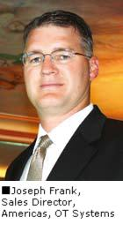 Joseph Frank, Sales Director, Americas, OT Systems