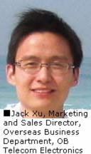 Jack Xu, Marketing and Sales Director,Overseas Business Department, OBTelecom Electronics